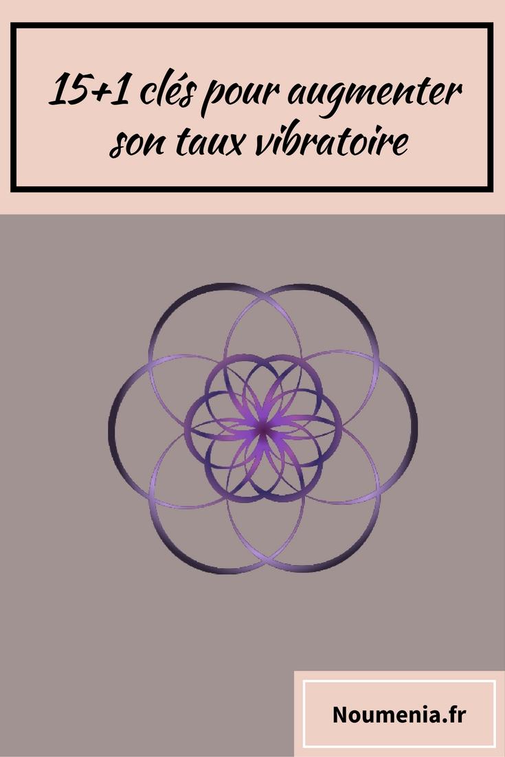 augmenter son taux vibratoire
