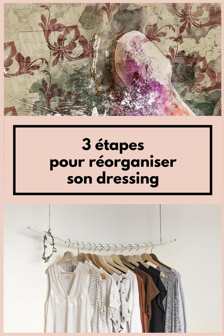 3 étapes pour réorganiser son dressing