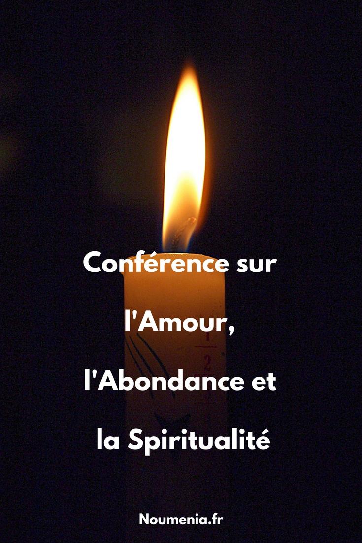 Conférence sur l'Amour, l'abondance et la spiritualité
