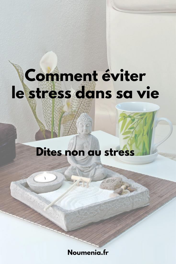 Comment éviter le stress dans sa vie