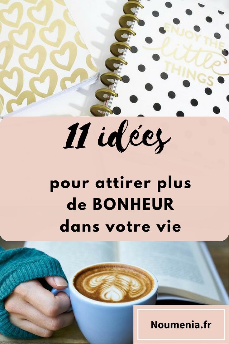 11-idées-pour-attirer-plus-de-bonheur-dans-votre-vie